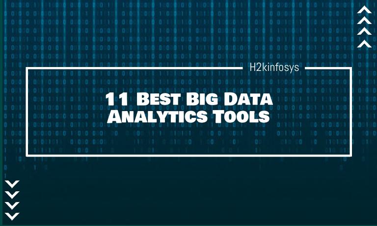 11 Best Big Data Analytics Tools