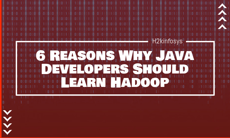 Reasons Why Java Developers Should Learn Hadoop