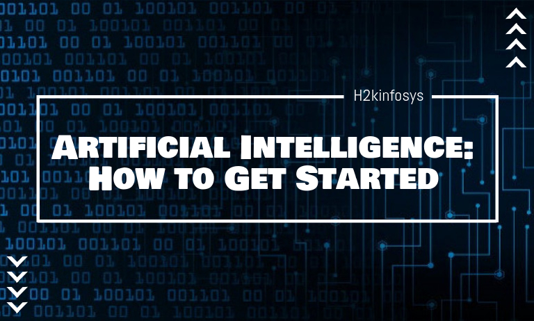 Artificial Intelligence How to Get Started