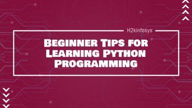 Photo of Beginner Tips for Learning Python Programming