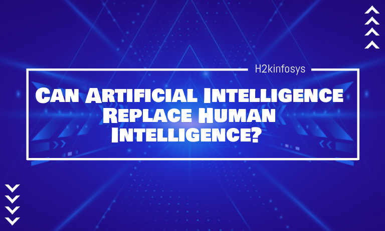Can Artificial Intelligence Replace Human Intelligence