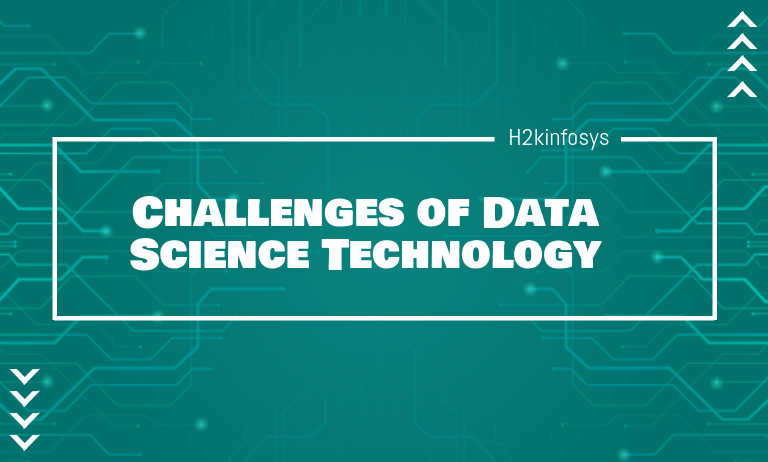 Challenges of Data Science Technology