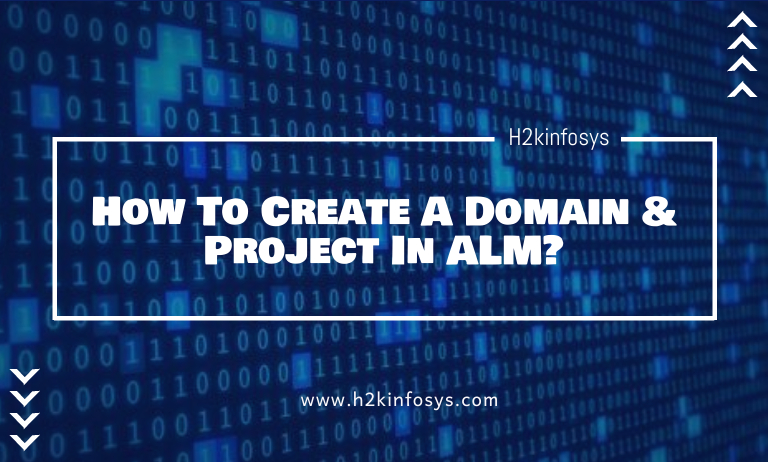How To Create A Domain & Project In ALM
