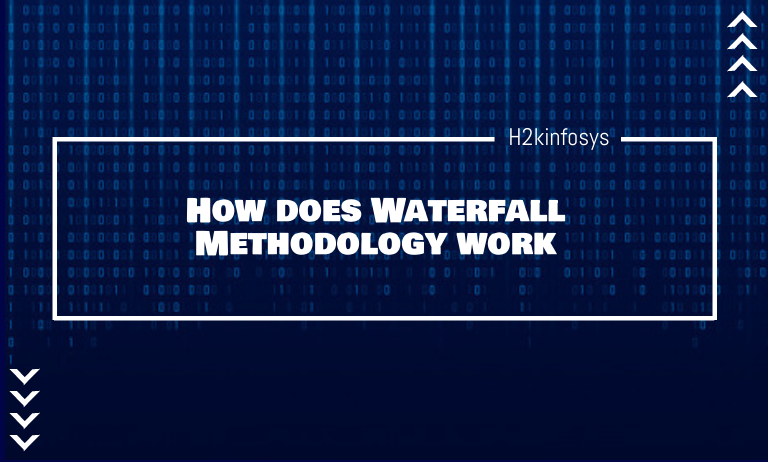 How does Waterfall Methodology work