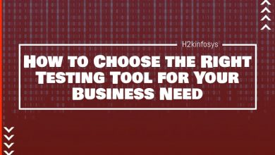Photo of How to Choose the Right Testing Tool for Your Business Need