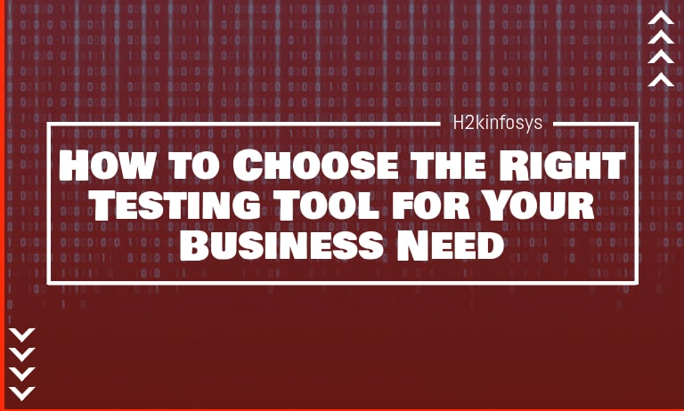 How-to-Choose-the-Right-Testing-Tool-for-Your-Business-Need-2-min