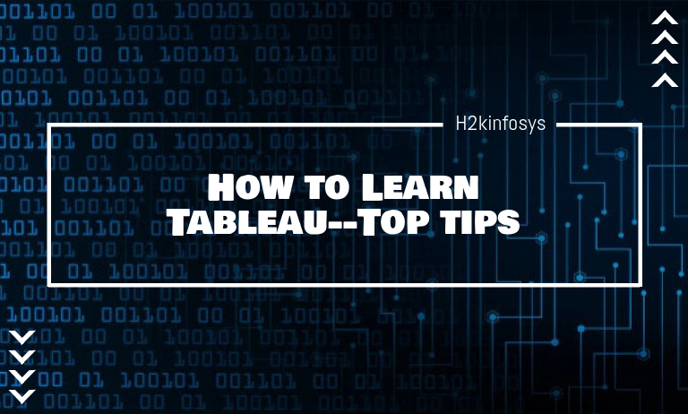 How to Learn Tableau--Top tips