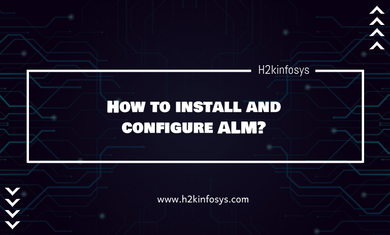 How to install and configure ALM