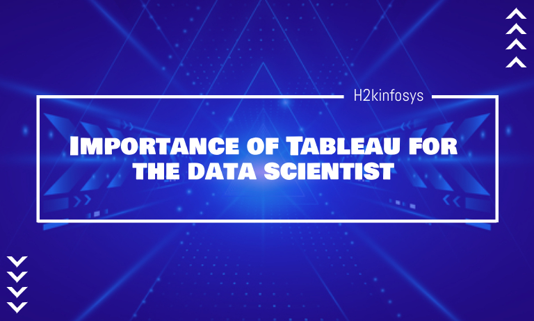 Importance of Tableau for the data scientist