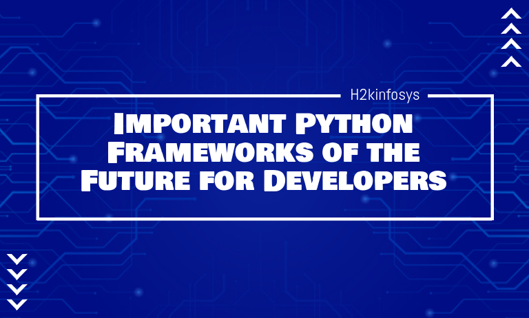 Important Python Frameworks of the Future for Developers