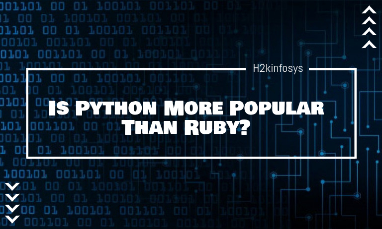 Is Python More Popular Than Ruby? - h2kinfosys