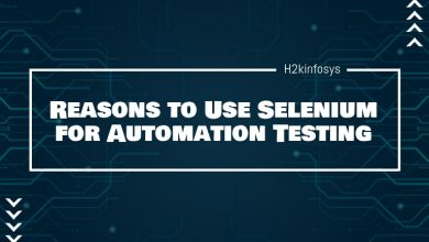 Photo of Reasons to Use Selenium for Automation Testing