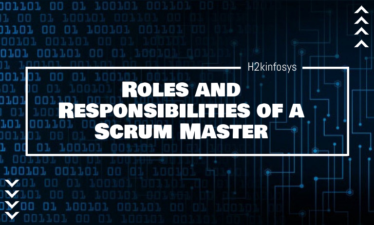 Roles and Responsibilities of a Scrum Master