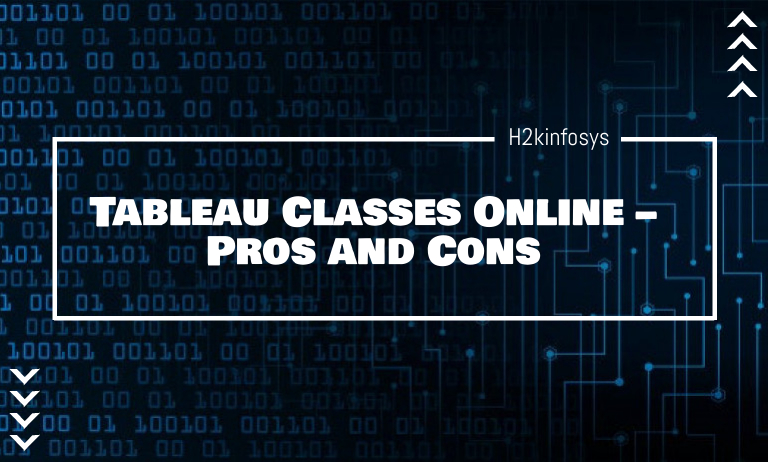 Tableau Classes Online - Pros and Cons