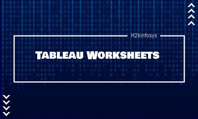 Tableau Worksheets