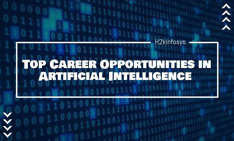 Top Career Opportunities in Artificial Intelligence