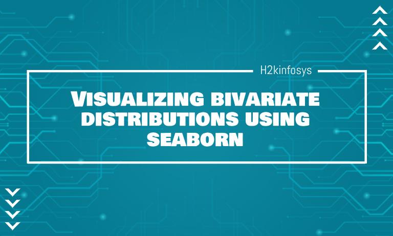 Visualizing bivariate distributions using seaborn