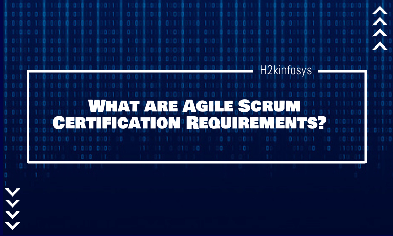 What are Agile Scrum Certification Requirements?