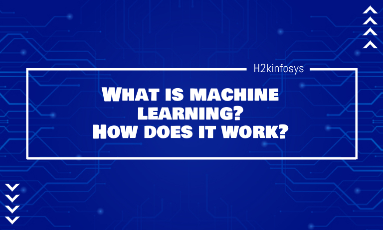 What is machine learning How does it work