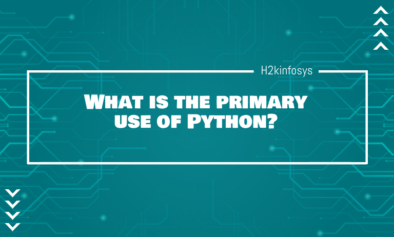 What is the primary use of Python?