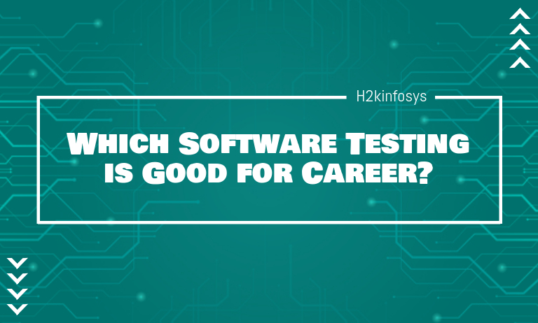 Which Software Testing is Good for Career