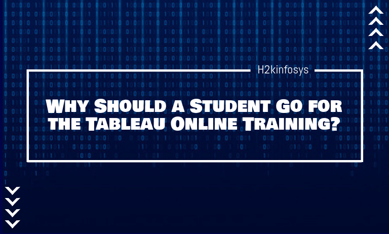 Why Should a Student Go for the Tableau Online Training?