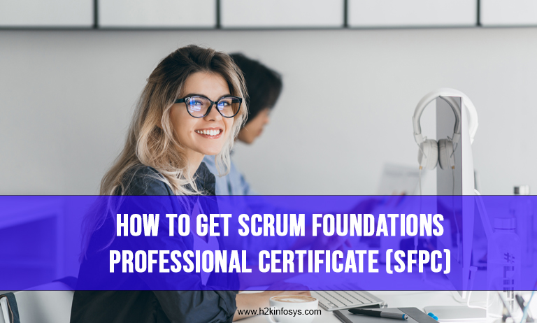 How to Get Scrum Foundations Professional Certificate