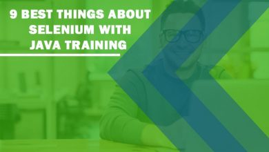 Photo of 9 Best Things About Selenium with Java Training