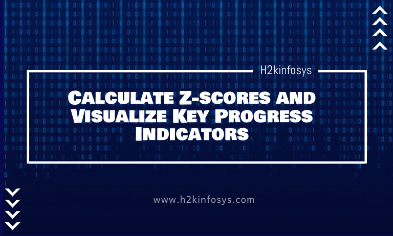 Calculate Z-scores and Visualize Key Progress Indicators