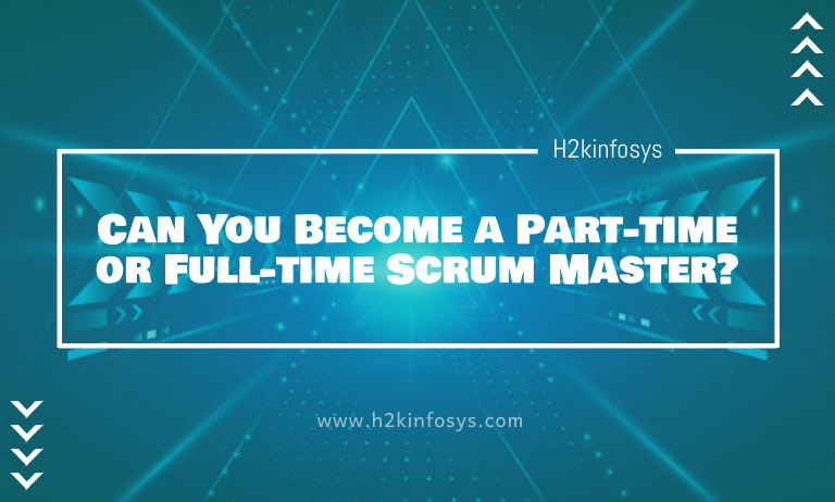 Can You Become a Part-time or Full-time Scrum Master