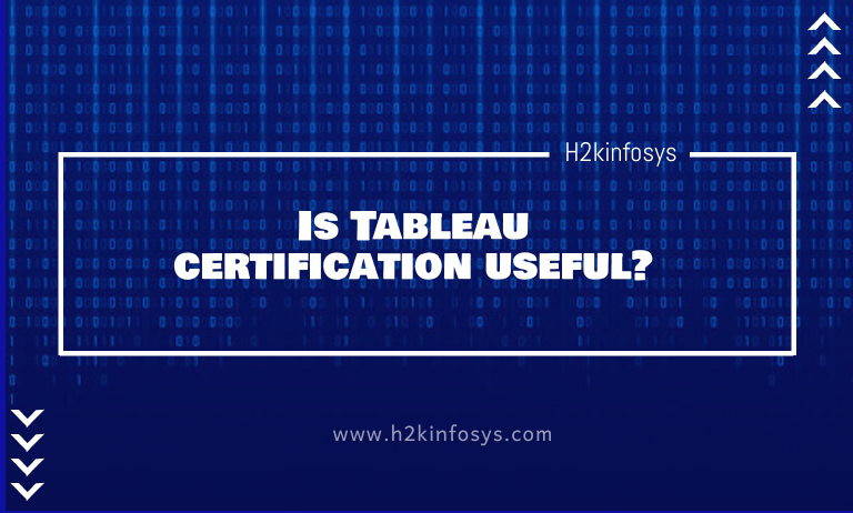 Is Tableau certification useful?