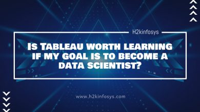 Photo of Is Tableau worth learning if my goal is to become a data scientist?