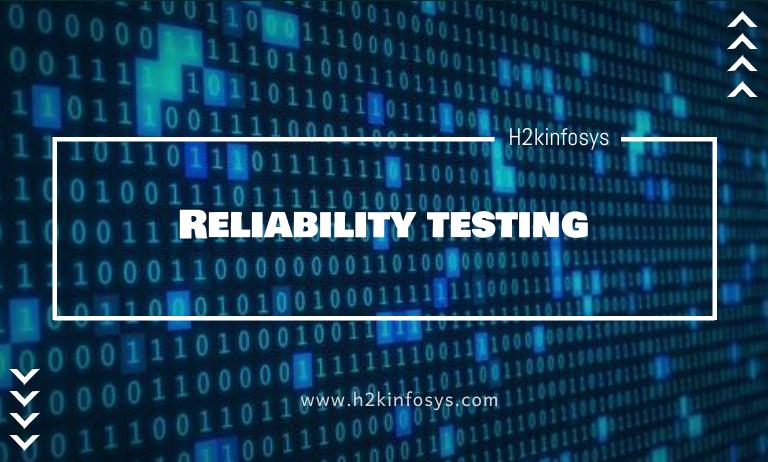 Reliability testing