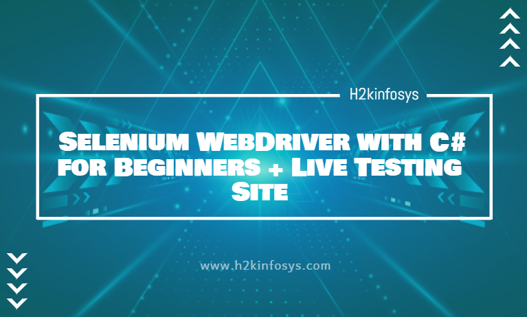 Selenium WebDriver with C for Beginners
