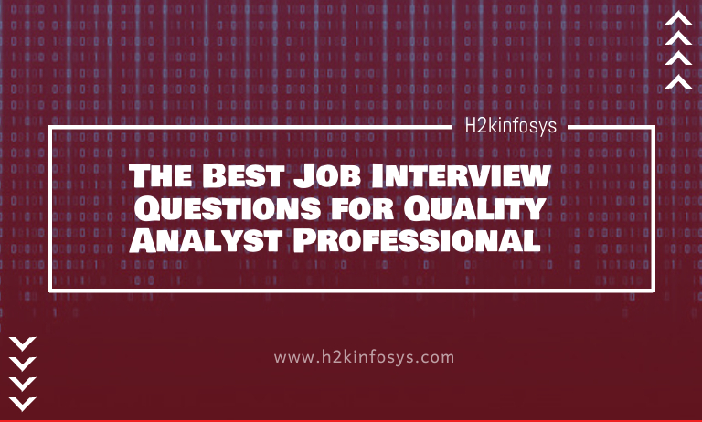 Questions for Quality Analyst Professional