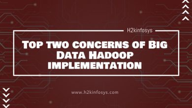 Photo of Top two concerns of Big Data Hadoop implementation