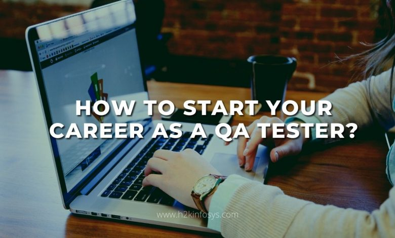 How to Start Your Career as a QA Tester