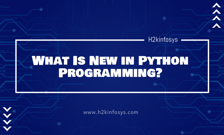 What Is New in Python Programming?