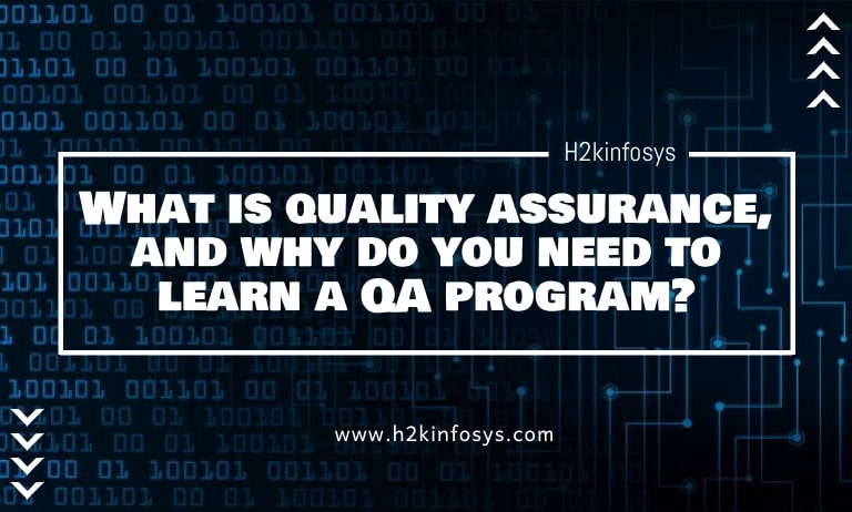 What is quality assurance, and why do you need to learn a QA program