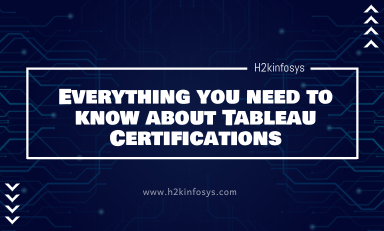 Everything you need to know about Tableau Certifications