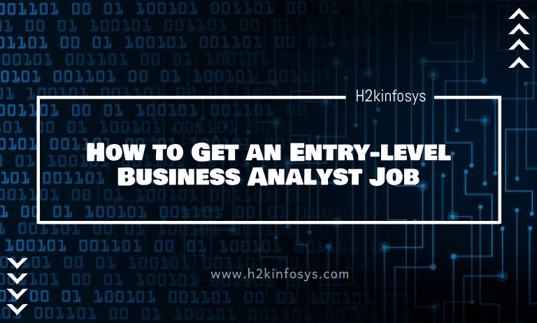 How to Get an Entry-level Business Analyst Job