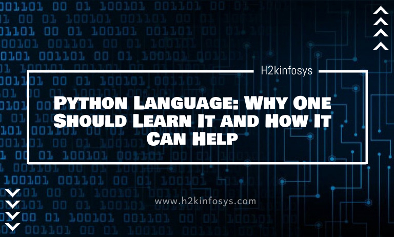 Python Language Why One Should Learn It and How It Can Help