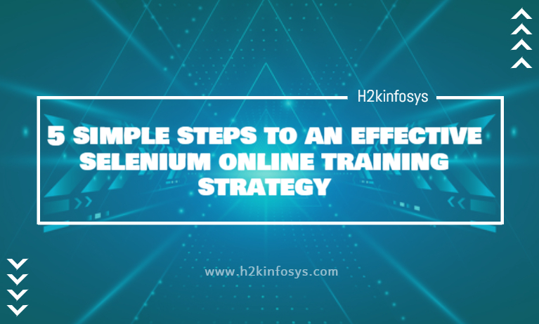 5 simple steps to an effective selenium online training strategy