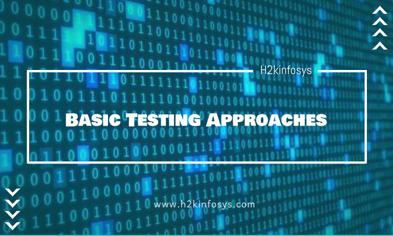 Basic Testing Approaches