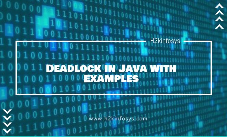 Deadlock in Java with Examples