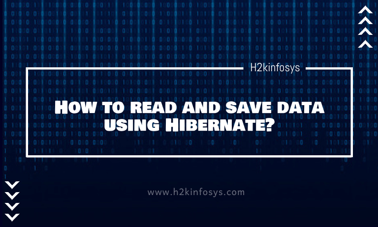 How to read and save data using Hibernate
