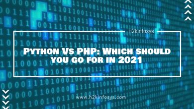 Photo of Python Vs PHP: Which should you go for in 2021