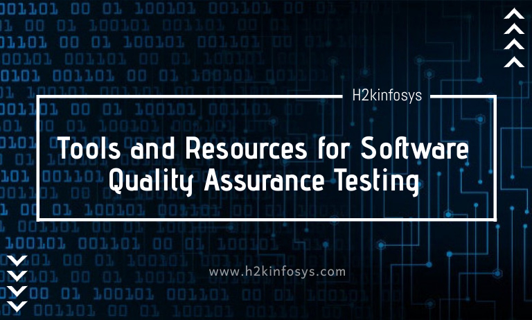 Tools and Resources for Software Quality Assurance Testing