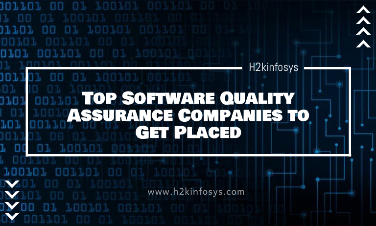 Top Software Quality Assurance Companies to Get Placed