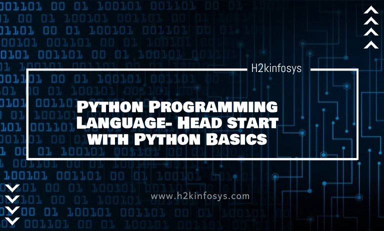 Python Programming Language- Head start with Python Basics
